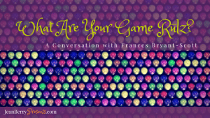 My #1 Biz Game Rule with Guest Frances Bryant-Scott