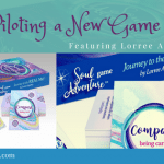 Combining Dreams, Fun, Magic & a New Game with Guest Lorree Appleby