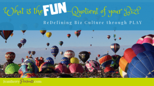 Redefining Biz Culture through Play