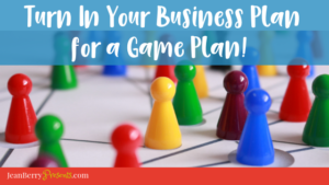 Why You Should Turn Your Business Plan in for a Game Plan