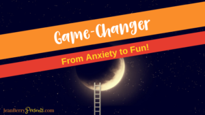 Changing the Game: From Anxiety to Fun