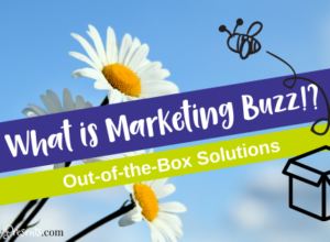 What is marketing buzz